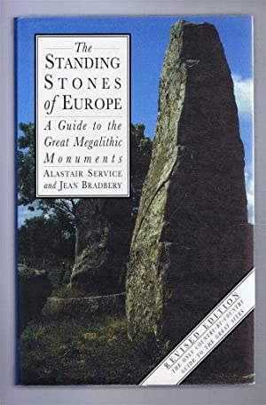 The Standing Stones of Europe, A Guide to the Great Megalithic Nonuments