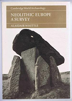 Neolithic Europe, a Survey. Cambridge World Archaeology series.