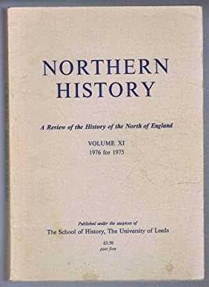 Northern History. A Review of the History: Edited by G