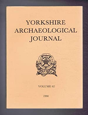 The Yorkshire Archaeological Journal Volume 62 1990,: R A Varley;