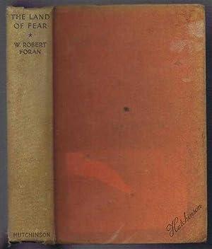 The Land of Fear: W Robert Foran