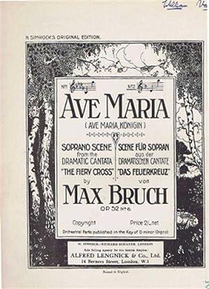 Ave Maria (Ave Maria Konigin), Soprano Scene: Max Bruch, Sir