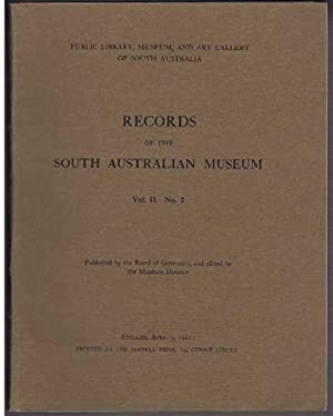 Records of the South Australian Museum, Vol II. No. 2, April 3, 1922: Edited by Edgar R Waite, ...