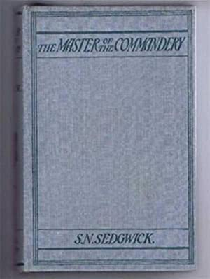 The Master of the Commandery: S N Sedgwick