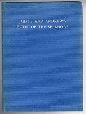 Judy's and Andrew's Book of the Seashore: Muriel Goaman