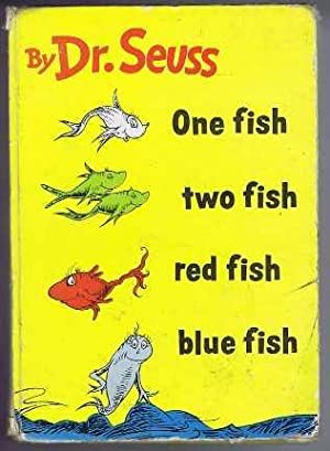 One fish two fish red fish blue fish by dr seuss first for Red fish blue fish book