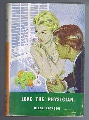 Love The Physician: Nickson, Hilda