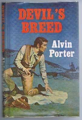 Devil's Breed: Porter, Alvin