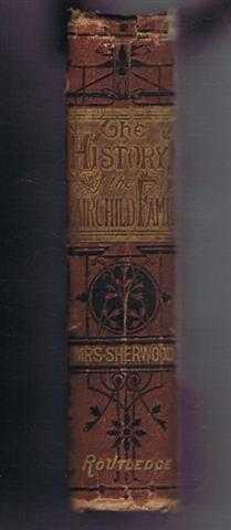 The History of the Fairchild Family or the Child's Manual: Sherwood, Mrs