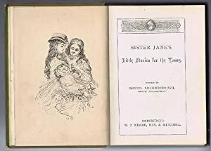 Sister Jane's Little Stories: edited by Louisa Loughborough