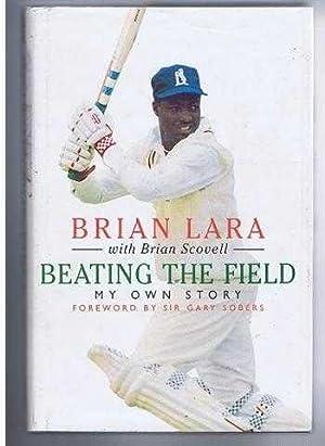Beating the Field: Brian Lara, Brian