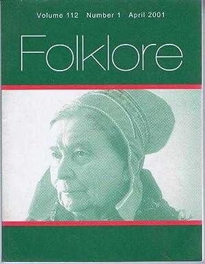 Folklore Volume 112 Number 1 April 2001,: ed. Gillian Bennett.