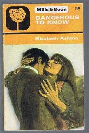 Dangerous to Know: Elizabeth Ashton