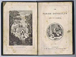 The Parish Difficulty and Its Remedy: not given