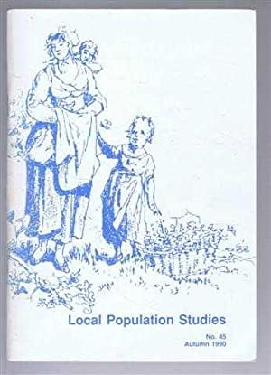 Local Population Studies No. 45 Autumn 1990: Editorial Board: T