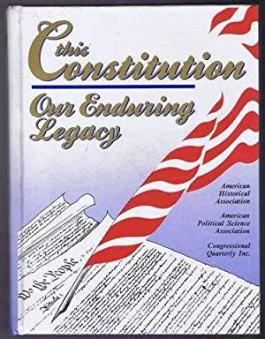 This Constitution, Our Enduring Legacy: J MacGregor Burns;