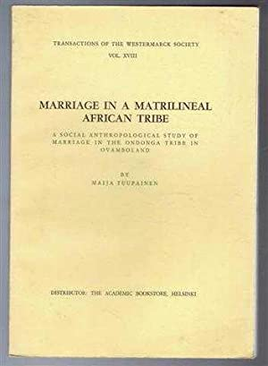 Marriage in a Matrilineal African Tribe, a: Maija Tuupainen