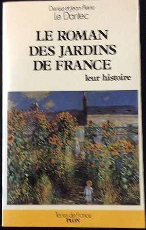 Le roman des jardins de France: Denise et Jean-Pierre