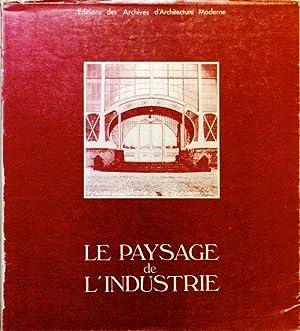 Le Paysage de l'Industrie / Het Industrielandschap