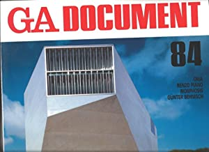 GA Document 84 : OMA Renzo Piano, Morphosis, Gunther Behnisch