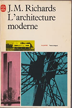 L'architecture moderne: J. M. Richards