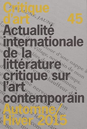 Critique d'art n°45 (automne/hiver 2015): Collectif