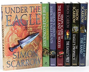 THE EAGLE SERIES: UNDER THE EAGLE, THE EAGLE'S CONQUEST, WHEN THE EAGLE HUNTS, THE EAGLE AND THE ...