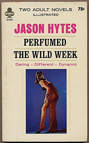 PERFUMED bound with THE WILD WEEK