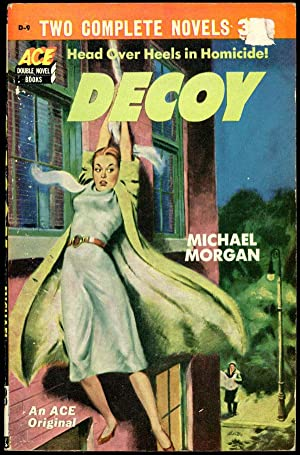 DECOY bound with IF I DIE BEFORE: Morgan Michael (pseudonym