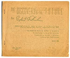 THE DISCOVERY OF THE FUTURE. SPEECH DELIVERED BY GUEST OF HONOR AT 3D WORLD SCIENCE FICTION ...