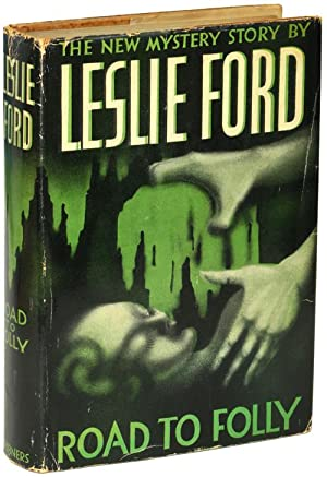 ROAD TO FOLLY: Ford, Leslie [pseudonym