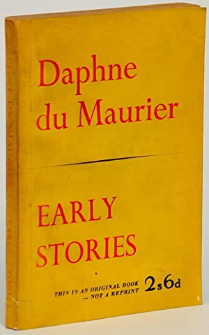 EARLY STORIES: Du Maurier, Daphne