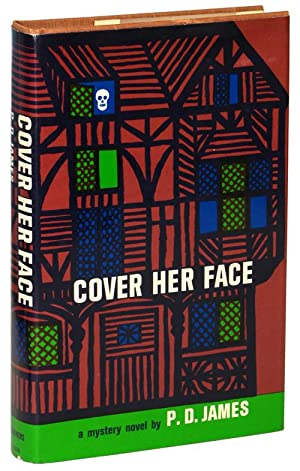 COVER HER FACE: James, P[hyllis] D[orothy]