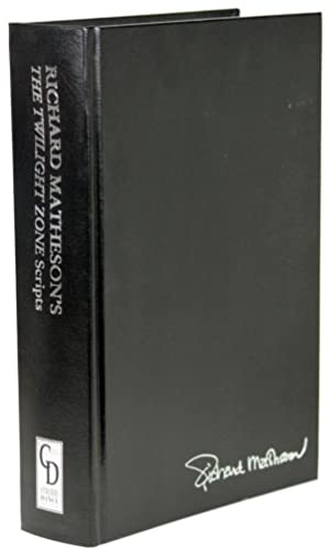 RICHARD MATHESON'S THE TWILIGHT ZONE SCRIPTS. Edited by Stanley Wiater