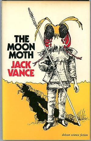 THE MOON MOTH: Vance, John Holbrook,