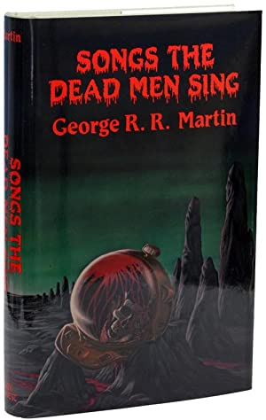 SONGS THE DEAD MEN SING