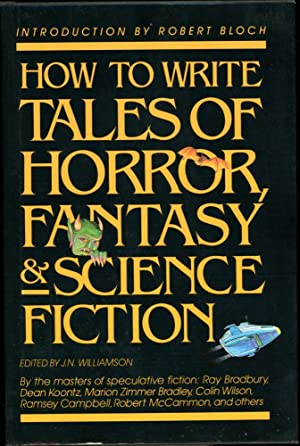 HOW TO WRITE TALES OF HORROR, FANTASY: Williamson, J.N. (ed.)