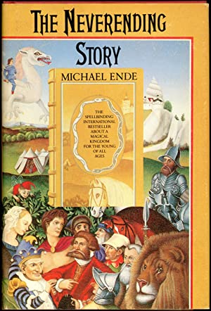 THE NEVERENDING STORY. Translated by Ralph Manheim.: Ende, Michael