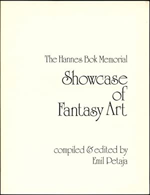 THE HANNES BOK MEMORIAL SHOWCASE OF FANTASY ART