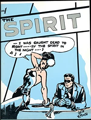 THE SPIRIT, NO. 1 [GREAT CLASSIC NEWSPAPER COMIC STRIPS NO. 4]
