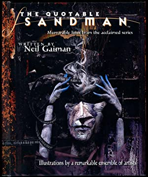 THE QUOTABLE SANDMAN: MEMORABLE LINES FROM THE ACCLAIMED SERIES