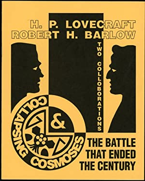 THE BATTLE THAT ENDED THE CENTURY [and]: Lovecraft, H[oward] P[hillips]