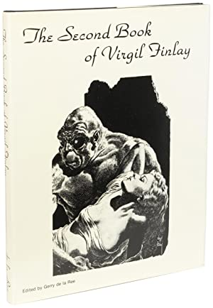 THE SECOND BOOK OF VIRGIL FINLAY: THE FANTASY ART OF VIRGIL FINLAY
