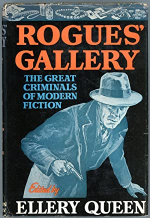 ROGUES' GALLERY: THE GREAT CRIMINALS OF MODERN: Queen, Ellery (pseudonym