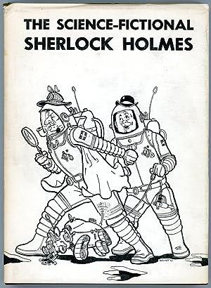 THE SCIENCE-FICTIONAL SHERLOCK HOLMES: Peterson, Robert C.,