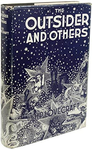 THE OUTSIDER AND OTHERS . Collected by: Lovecraft, H[oward] P[hillips]