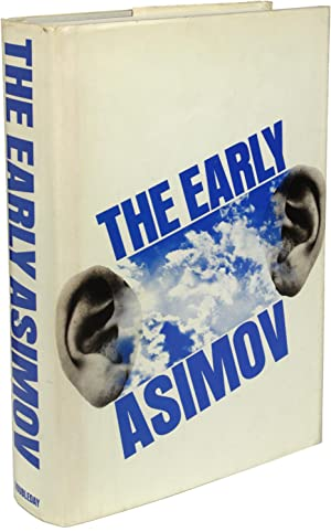 THE EARLY ASIMOV OR, ELEVEN YEARS OF TRYING
