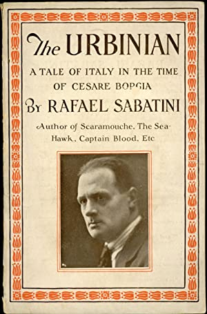 THE URBINIAN: A TALE OF ITALY IN THE TIME OF CESARE BORGIA. [cover caption title]
