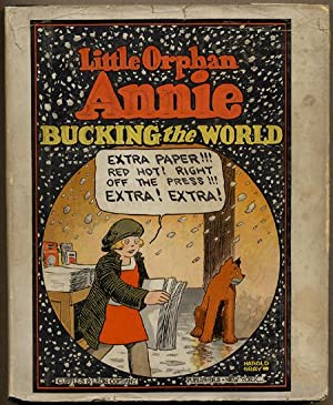 LITTLE ORPHAN ANNIE BUCKING THE WORLD