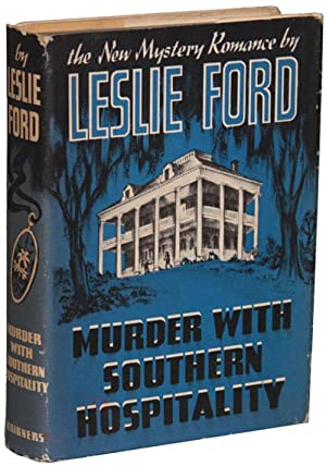 MURDER WITH SOUTHERN HOSPITALITY: Ford, Leslie [pseudonym